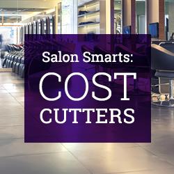 Salon Smarts: Cost Cutters