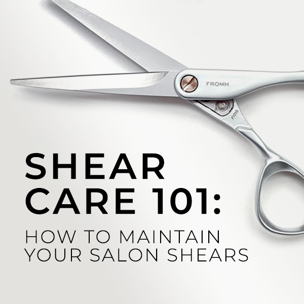 Shear Care 101: How to Maintain Your Salon Shears