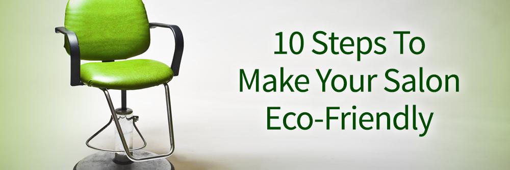 Make your salon Eco-Friendly