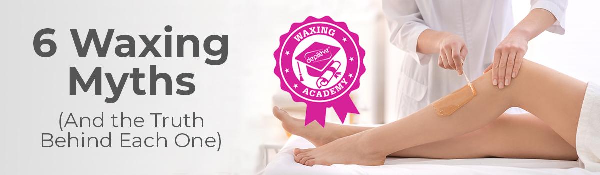 6 waxing myths