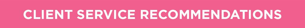 client service recommendations