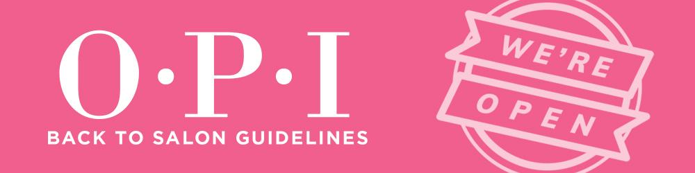 OPI Back to Salon Guidelines